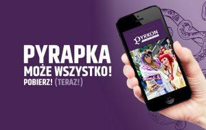 pyrkon, cosplay, eventim, pyrapka, telefon, aplikacja, konwent, festiwal fantastyki